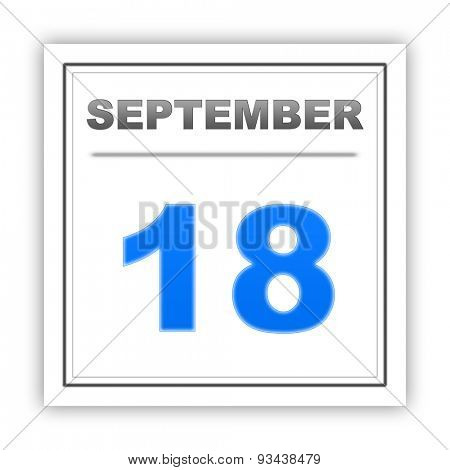 September 18. Day on the calendar. 3d