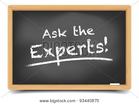 detailed illustration of a blackboard with Ask the Experts text, eps10 vector, gradient mesh included