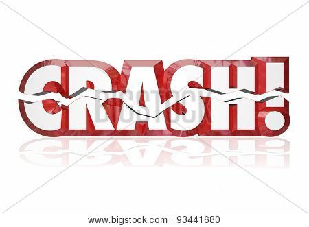 Crash word in cracked 3d red letters to illustrate a violent accident, problem, issue or trouble