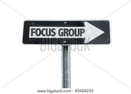 Focus Group direction sign isolated on white