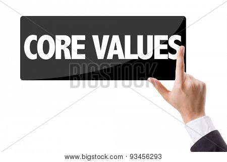 Businessman pressing button with the text: Core Values