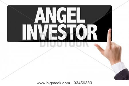 Businessman pressing button with the text: Angel Investor