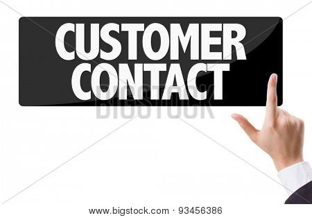 Businessman pressing button with the text: Customer Contact