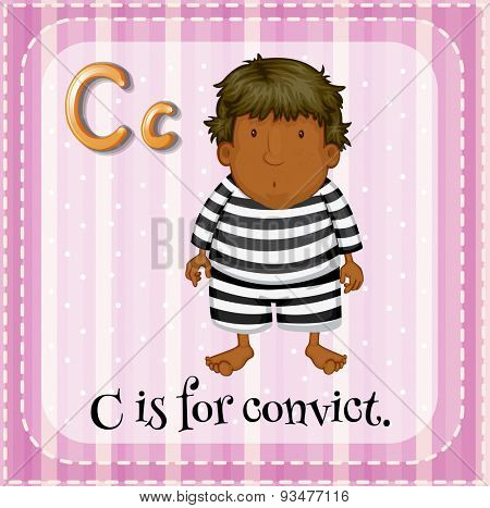 Flashcard letter C is for convict