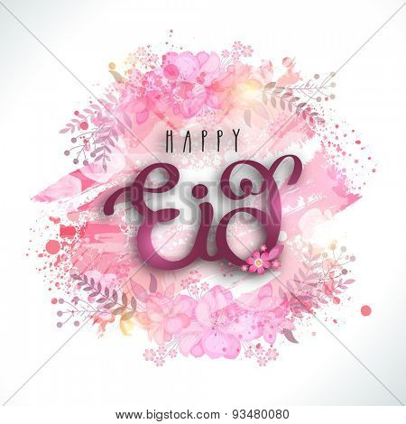 Glossy text Happy Eid on colorful splash and flowers decorated background for muslim community festival celebration.