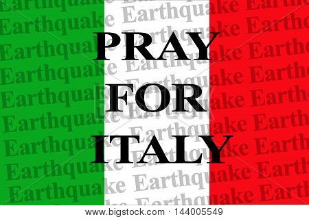 PRAY FOR ITALY, text on the wallpaper Italy national flag, support for the Italy earthquake victims