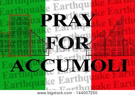 PRAY FOR ACCUMOLI, text on the wallpaper Italy national flag, support for the Italy earthquake victims