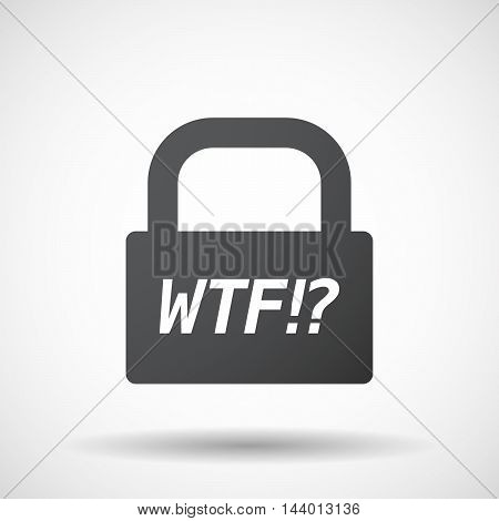 Isolated Closed Lock Pad Icon With    The Text Wtf!?
