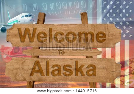Welcome To Alaska In Usa Sign In Wood, Travell Theme
