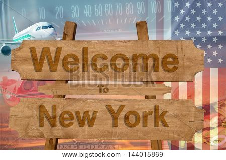 Welcome To New York State In Usa Sign On Wood, Travell Theme