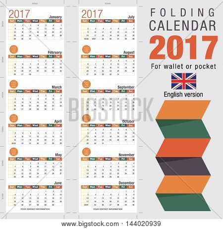 Useful foldable calendar 2017, ready for printing. Open size: 90mm x 320mm. Close size: 90mm x 55mm. File contains cutting & folding guides. English version