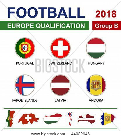 Football 2018, Europe Qualification, Group B