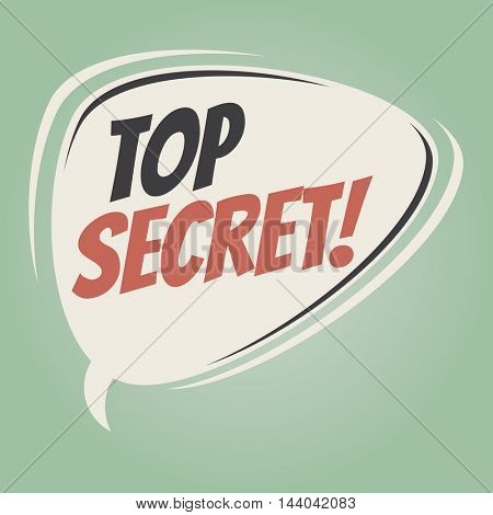 top secret retro speech balloon
