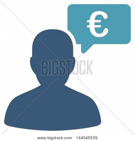 Euro User Opinion icon. Glyph style is bicolor flat iconic symbol, cyan and blue colors, white background.