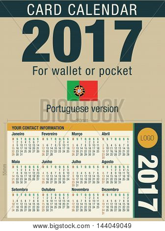 Useful card calendar 2017 for wallet or pocket, ready for printing in full color. Size: 90mm x 55mm. Portuguese version