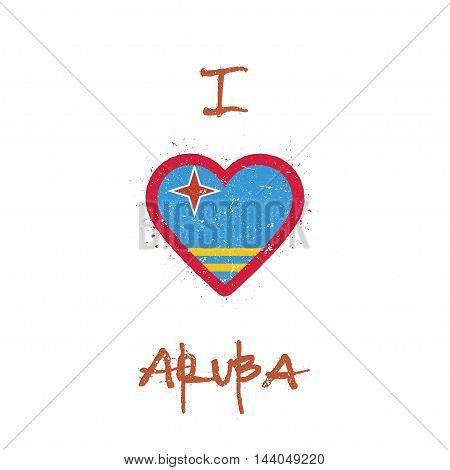I Love Aruba T-shirt Design. Aruban Flag In The Shape Of Heart On White Background. Grunge Vector Il