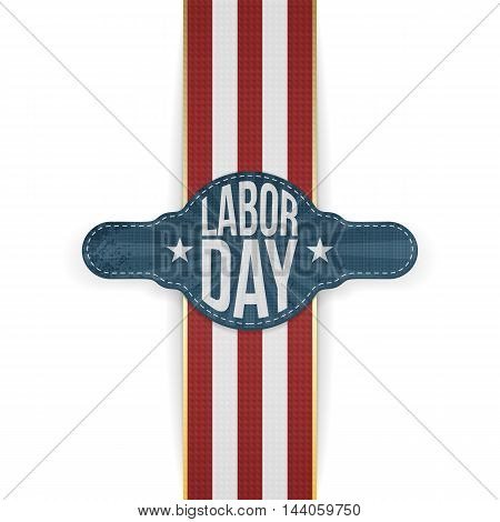 Labor Day Banner and Ribbon isolated on white Backround