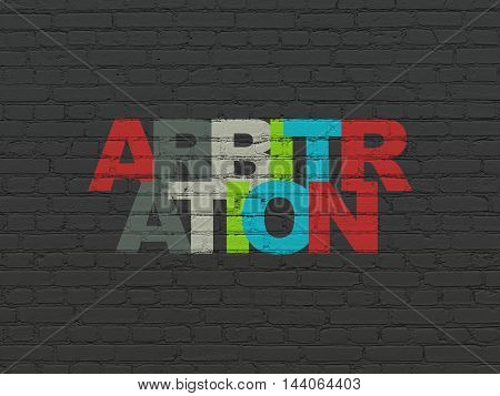 Law concept: Painted multicolor text Arbitration on Black Brick wall background