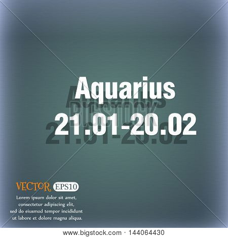 Aquarius Icon. On The Blue-green Abstract Background With Shadow And Space For Your Text. Vector