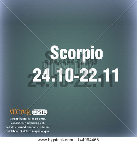 Scorpio Icon. On The Blue-green Abstract Background With Shadow And Space For Your Text. Vector