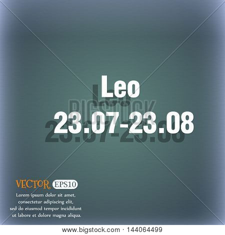 Leo Zodiac Icon. On The Blue-green Abstract Background With Shadow And Space For Your Text. Vector