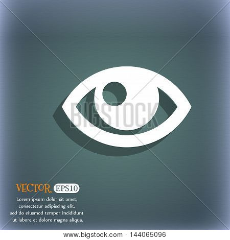 Eye Icon. On The Blue-green Abstract Background With Shadow And Space For Your Text. Vector
