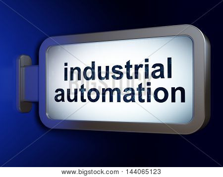 Industry concept: Industrial Automation on advertising billboard background, 3D rendering
