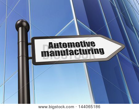 Industry concept: sign Automotive Manufacturing on Building background, 3D rendering