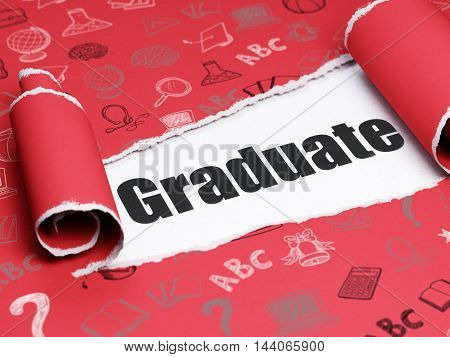 Learning concept: black text Graduate under the curled piece of Red torn paper with  Hand Drawn Education Icons, 3D rendering