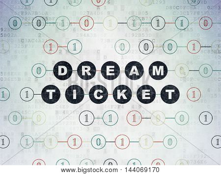 Business concept: Painted black text Dream Ticket on Digital Data Paper background with Binary Code