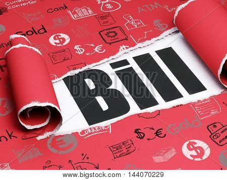 Currency concept: black text Bill under the curled piece of Red torn paper with  Hand Drawn Finance Icons, 3D rendering