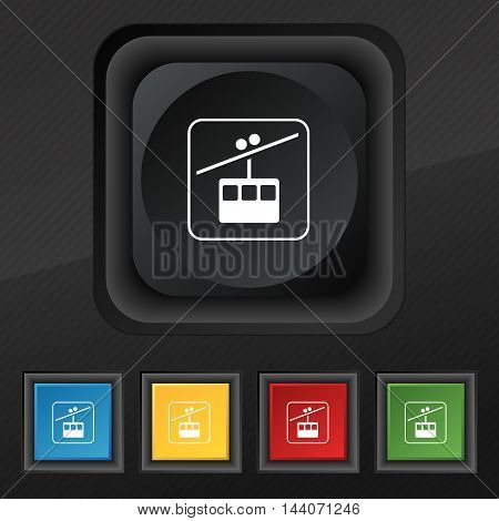 Cable Car Line Icon Symbol. Set Of Five Colorful, Stylish Buttons On Black Texture For Your Design.