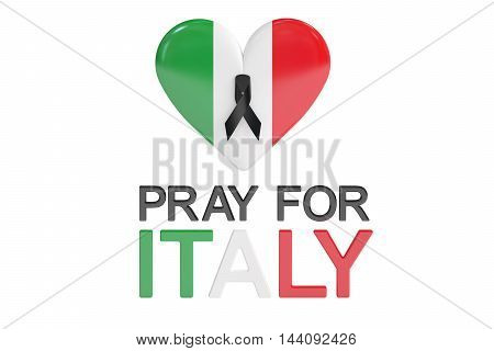 Pray for Italy concept with heart 3D rendering isolated on white background