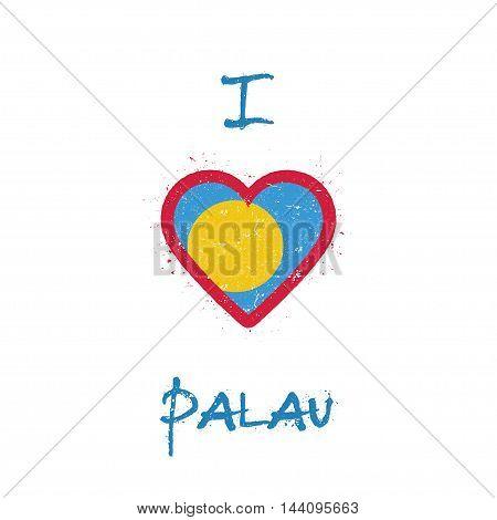 I Love Palau T-shirt Design. Palauan Flag In The Shape Of Heart On White Background. Grunge Vector I