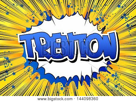 Trenton - Comic book style word on comic book abstract background.