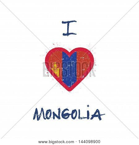 I Love Mongolia T-shirt Design. Mongolian Flag In The Shape Of Heart On White Background. Grunge Vec