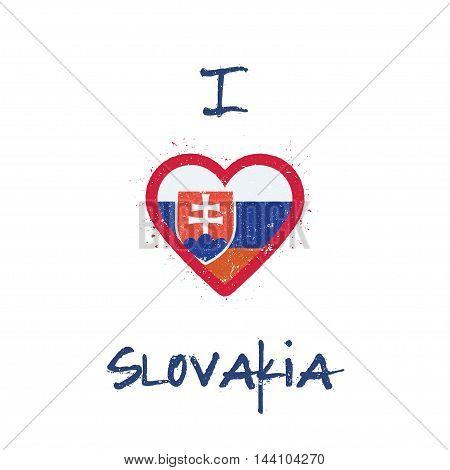 I Love Slovakia T-shirt Design. Slovak Flag In The Shape Of Heart On White Background. Grunge Vector