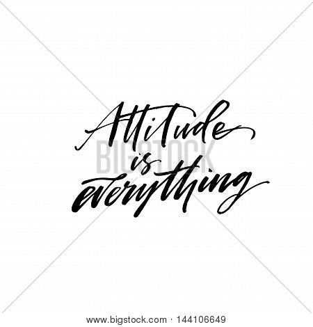 Attitude is everything lettering. Hand drawn positive phrase. Ink illustration. Modern brush calligraphy. Black inspirational quote isolated on white background.