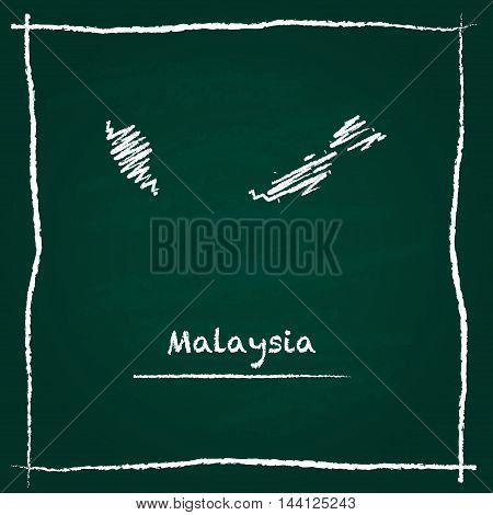 Malaysia Outline Vector Map Hand Drawn With Chalk On A Green Blackboard. Chalkboard Scribble In Chil