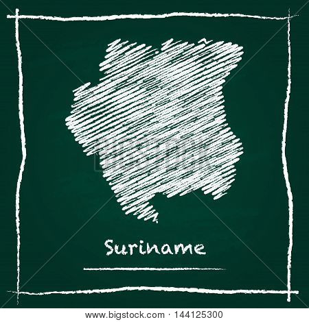 Suriname Outline Vector Map Hand Drawn With Chalk On A Green Blackboard. Chalkboard Scribble In Chil