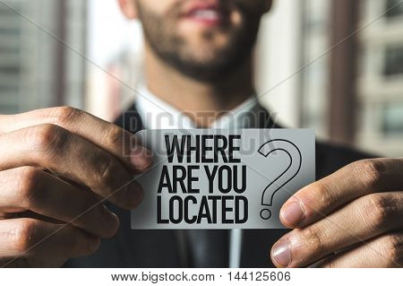 Where Are You Located?