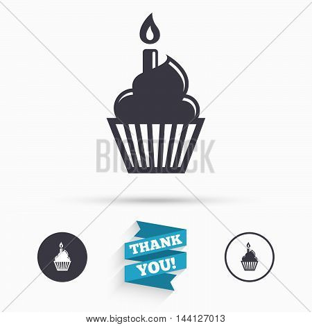 Birthday cake sign icon. Cupcake with burning candle symbol. Flat icons. Buttons with icons. Thank you ribbon. Vector