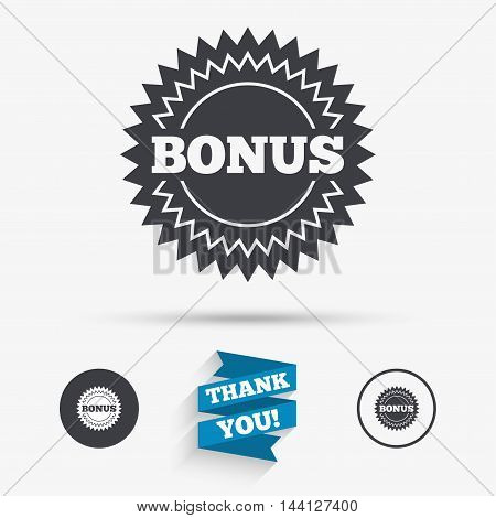 Bonus sign icon. Special offer star symbol. Flat icons. Buttons with icons. Thank you ribbon. Vector