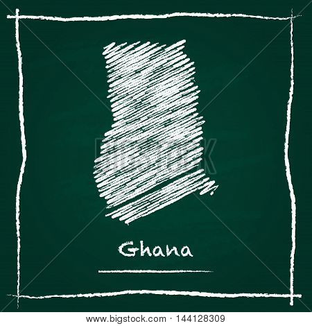 Ghana Outline Vector Map Hand Drawn With Chalk On A Green Blackboard. Chalkboard Scribble In Childis