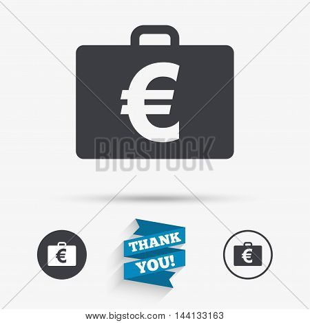 Case with Euro EUR sign icon. Briefcase button. Flat icons. Buttons with icons. Thank you ribbon. Vector