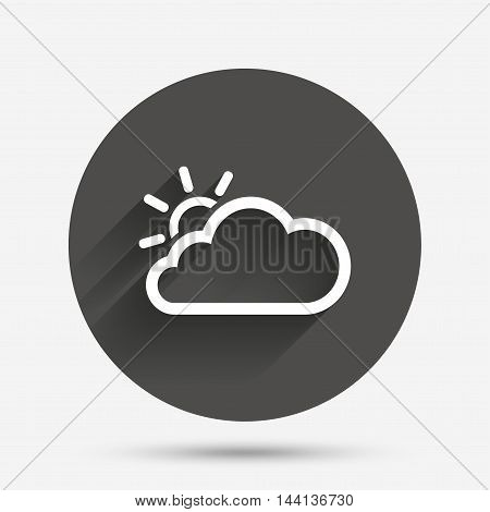 Cloud and sun sign icon. Weather symbol. Circle flat button with shadow. Vector