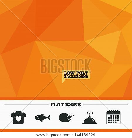 Triangular low poly orange background. Chief hat with heart and cooking pan icons. Fish and chicken signs. Hot food platter serving symbol. Calendar flat icon. Vector