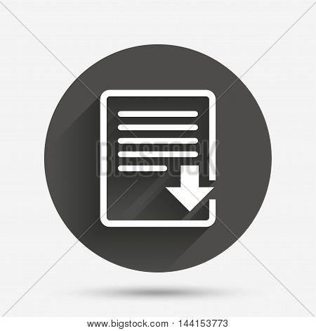 Download file icon. File document symbol. Circle flat button with shadow. Vector