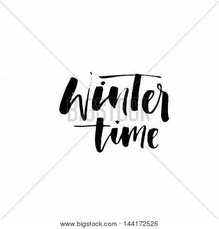 Winter time card. Hand drawn lettering. Ink illustration. Modern brush calligraphy. Isolated on white background.