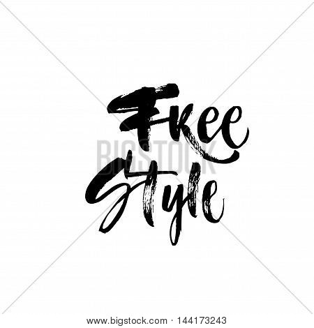 Free style card. Hand drawn positive phrase. Ink illustration. Modern brush calligraphy. Isolated on white background.